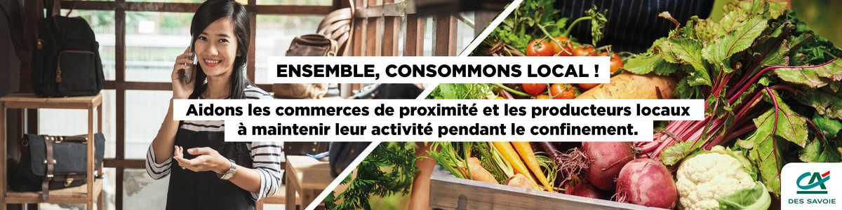 Crédit Agricole / Ensemble, consommons local