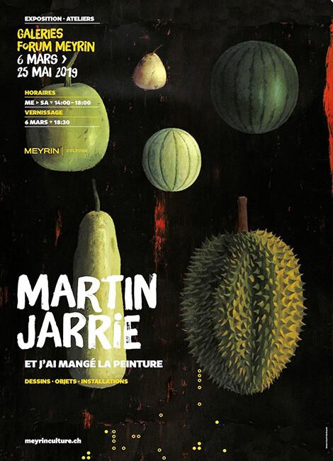 ET J'AI MANGÉ LA PEINTURE - Martin Jarrie
