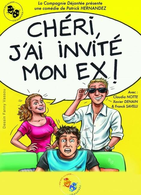 CHÉRI J'AI INVITÉ MON EX
