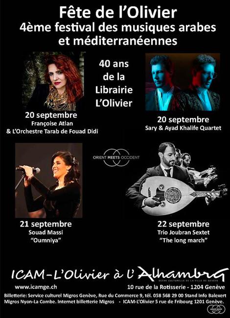 40 ans de l'Olivier – Fête de l'Olivier 2019 – 4ème festival des musiques arabes
