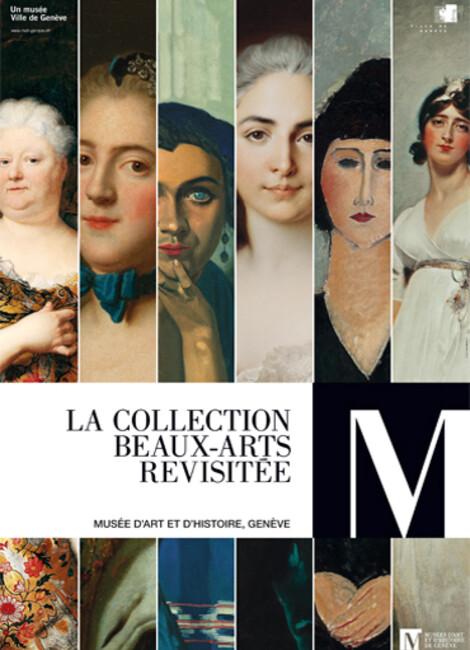 LA COLLECTION BEAUX-ARTS REVISITÉE