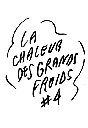 LA CHALEUR DES GRANDS FROIDS