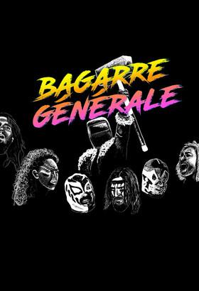 Bagarre Générale - Epopée Catch