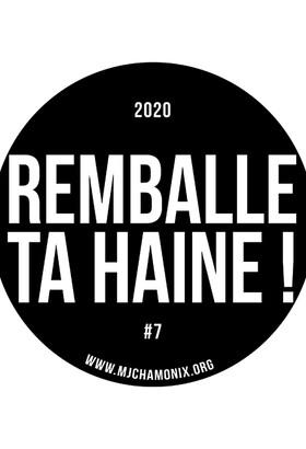 REMBALLE TA HAINE !