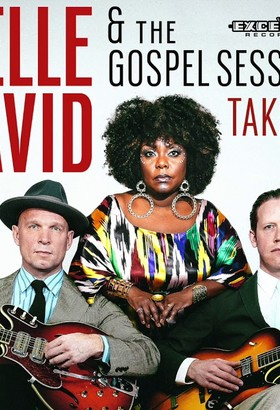 Michelle David & The Gospel Sessions