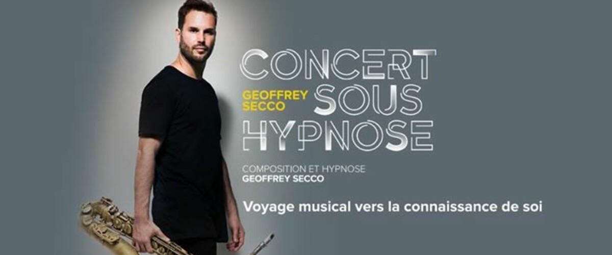 CONCERT SOUS HYPNOSE - GEOFFREY SECCO